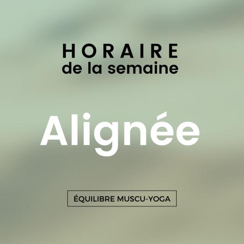 """Horaire hebdomadaire """"Alignée"""""""